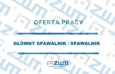 GŁÓWNY SPAWALNIK /SPAWALNIK