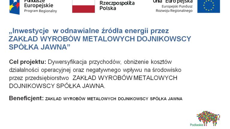 Inwestycje w odnawialne źródła energii przez Zakład Wyrobów Metalowych Dojnikowscy Sp.J.