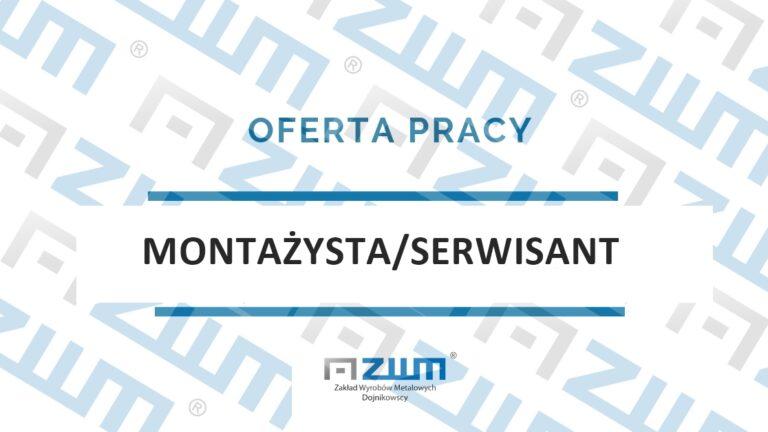 Montażysta/Serwisant